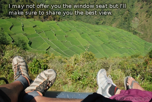 I may not offer you the window seat but I'll make sure to share you the best view.
